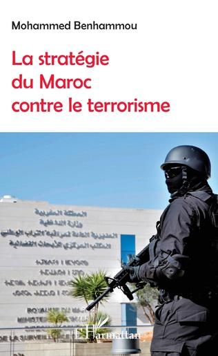 Couverture La stratégie du Maroc contre le terrorisme