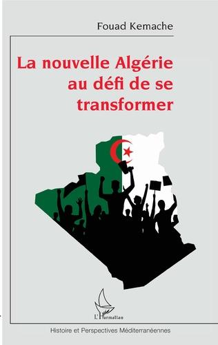 Couverture La nouvelle Algérie au défi de se transformer
