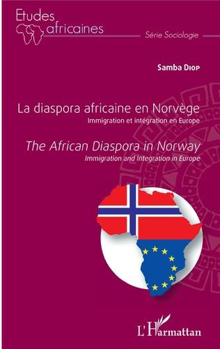 Couverture La diaspora africaine en Norvège. Immigration et intégration en Europe