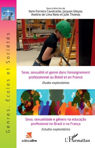 Couverture Sexe, sexualité et genre dans l'enseignement professionnel au Brésil et en France