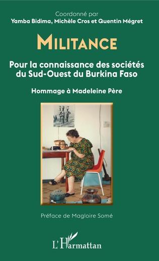 Couverture Militance. Pour la connaissance des sociétés du Sud-Ouest du Burkina Faso