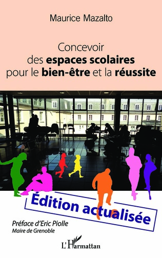 Couverture Concevoir des espaces scolaires pour le bien-être et la réussite