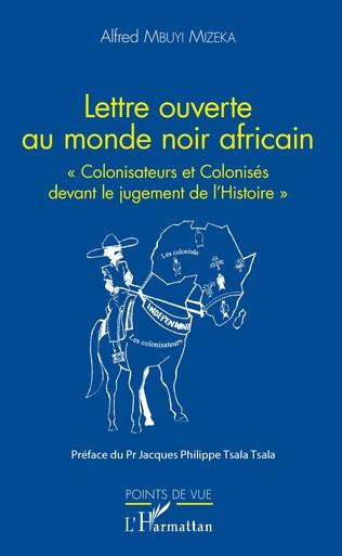 Couverture Lettre ouverte au monde noir africain