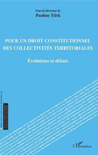 Couverture Pour un droit constitutionnel des collectivités territoriales