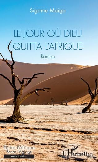 Couverture Le jour où Dieu quitta l'Afrique