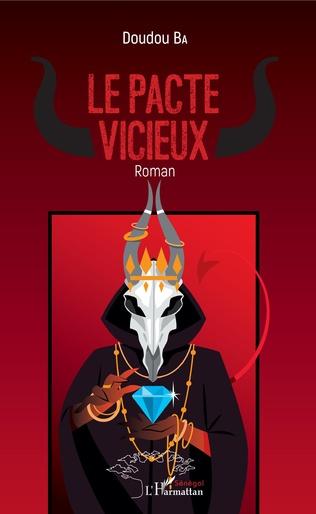 Couverture Le pacte vicieux. Roman