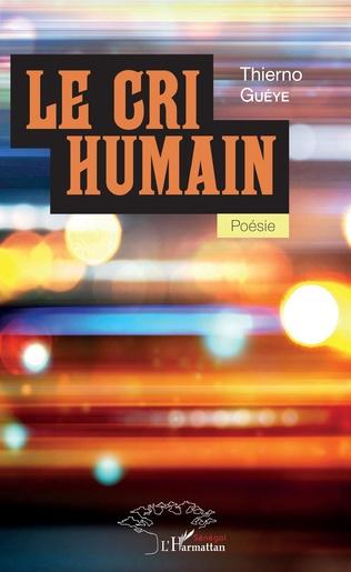 Couverture Le cri humain. Poésie