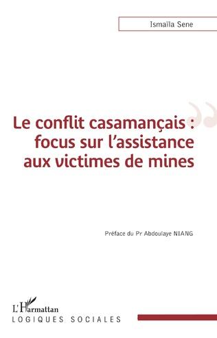 Couverture Le conflit casamançais : focus sur l'assistance aux victimes de mines