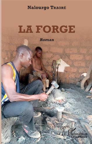 Couverture La forge. Roman