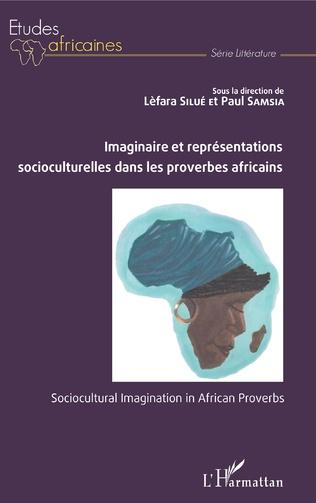 Couverture Imaginaire et représentations socioculturelles dans les proverbes africains