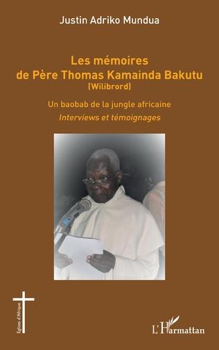 Couverture Les mémoires de Père Thomas Kamainda Bakutu (Wilibrord)