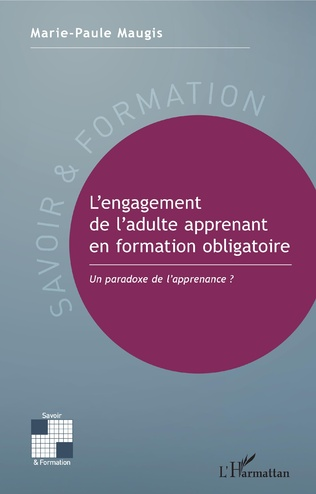 Couverture L'engagement de l'adulte apprenant en formation obligatoire