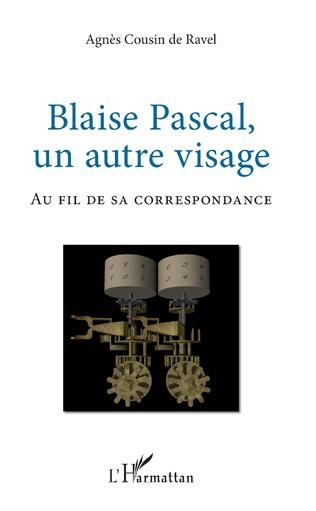 Couverture Blaise Pascal, un autre visage