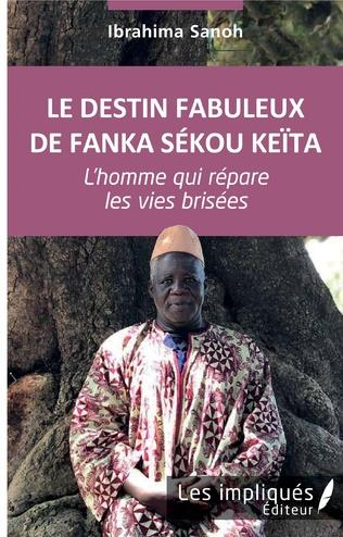 Couverture Le destin fabuleux de Fanka Sékou Keïta