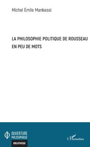 Couverture La philosophie politique de Rousseau en peu de mots