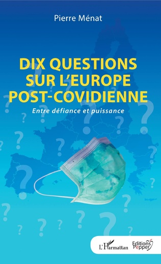 Couverture Dix questions sur l'Europe post-covidienne