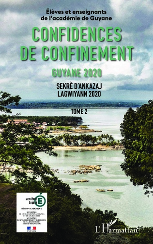 Couverture Confidences de confinement Tome 2 Guyane 2020