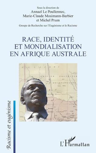 Couverture Race, identité et mondialisation en Afrique australe