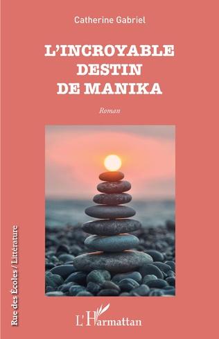 Couverture L'incroyable destin de Manika