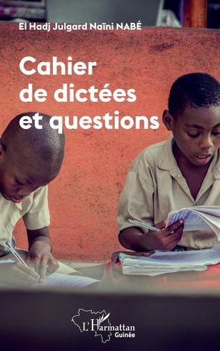 Couverture Cahier de dictées et questions