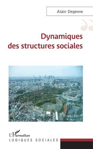 Couverture Dynamiques des structures sociales