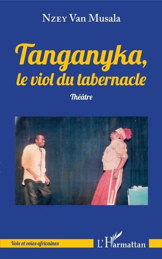 Couverture Tanganyka, le viol du tabernacle