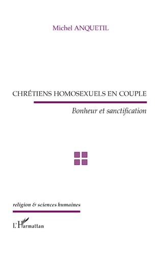Couverture Chrétiens homosexuels en couple