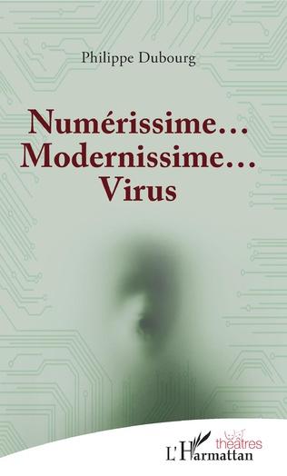 Couverture Numérissime... Modernissime... Virus