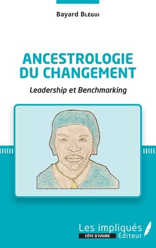 Couverture Ancestrologie du changement