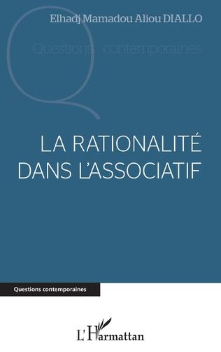 Couverture La rationalité dans l'association