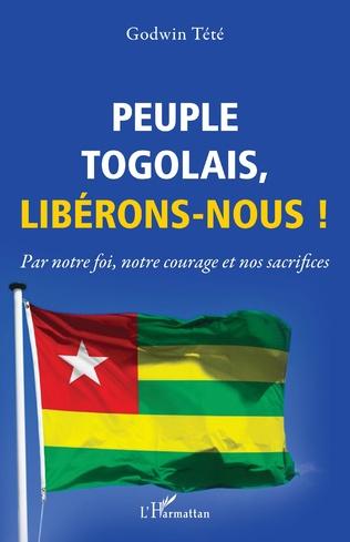 Couverture Peuple togolais, libérons-nous !