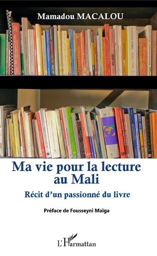 Couverture Ma vie pour la lecture au Mali