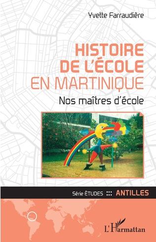 Couverture Histoire de l'école en Martinique