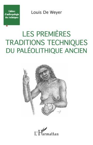 Couverture Les premières traditions techniques du Paléolithique ancien