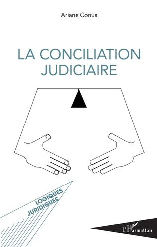 Couverture La conciliation judiciaire
