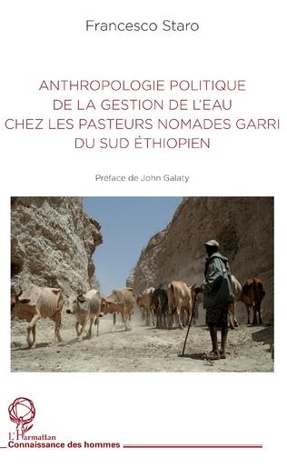 Couverture Anthropologie politique de la gestion de l'eau chez les pasteurs nomades garri du Sud éthiopien