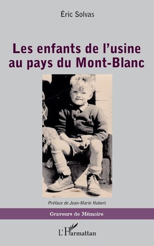 Couverture Les enfants de l'usine au pays du Mont-Blanc