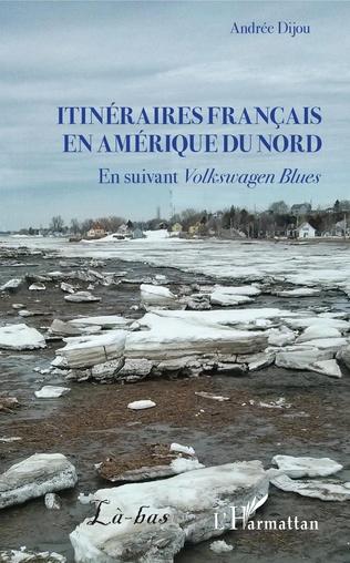 Couverture Itinéraires français en Amérique du Nord