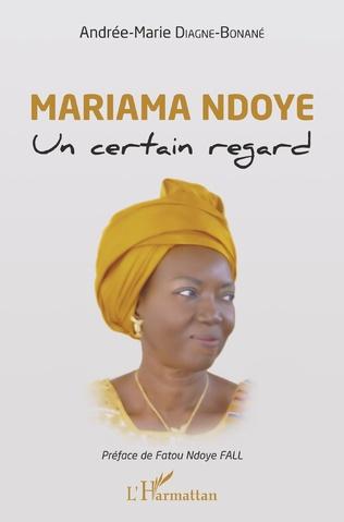 Couverture Mariama Ndoye. Un certain regard