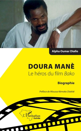 Couverture Doura Manè. Le héros du film<em> Bako</em>