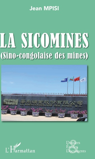 Couverture La Sicomines (Sino-congolaise des mines)