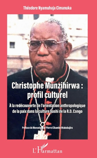 Couverture Christophe Munzihirwa : profil culturel