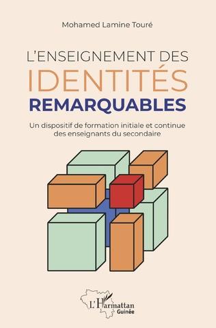 Couverture L'enseignement des identités remarquables