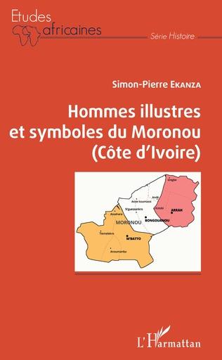 Couverture Hommes illustres et symboles du Moronou (Côte d'Ivoire)