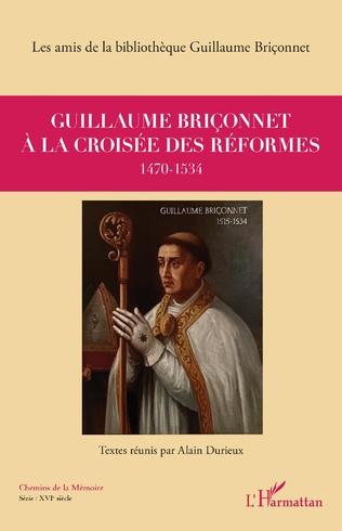 Couverture Guillaume Briçonnet à la croisée des réformes