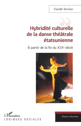 Couverture Hybridité culturelle de la danse théâtrale étasunienne