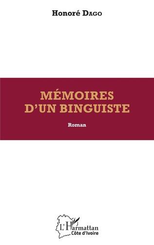 Couverture Mémoires d'un binguiste. Roman