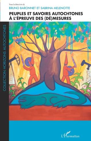 Couverture Peuples et savoirs autochtones à l'épreuve des (dé)mesures