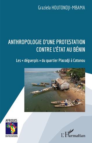 Couverture Anthropologie d'une protestation contre l'État au Bénin