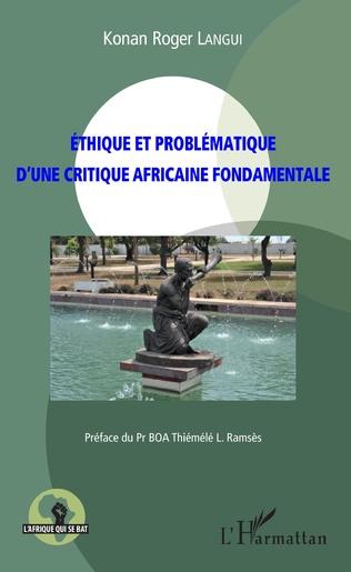 Couverture Ethique et problématique d'une critique africaine fondamentale